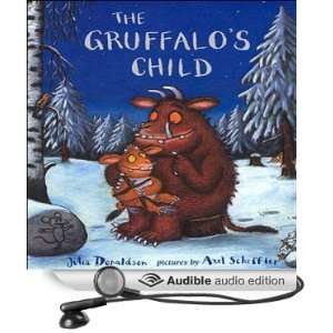 Gruffalos Child (Audible Audio Edition) Julia Donaldson