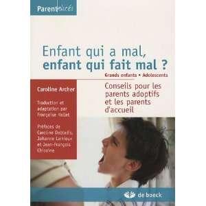 mal ? Grands enfants. Adolescents : Conseils pour les parents adoptifs