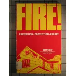 Fire Prevention, Protection, Escape (9780345321909) Bill