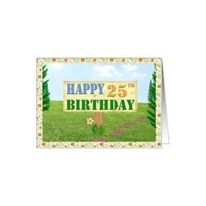 Happy 25th Birthday Sign on Footpath Card: Toys & Games