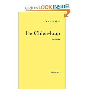 Le chien loup (French Edition) (9782246287216) Jean