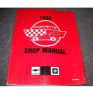 1985 Chevrolet Chevy Corvette Service Shop Manual OEM gm