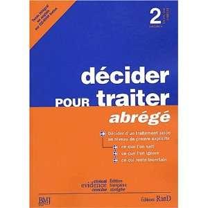 Decider pour traiter abg (9782911507106): Books