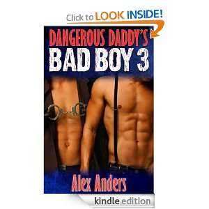 Dangerous Daddys Bad Boy 3 Alex Anders  Kindle Store