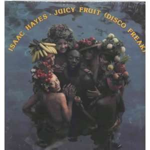 Juicy Fruit (Disco Freak) Isaac Hayes Music