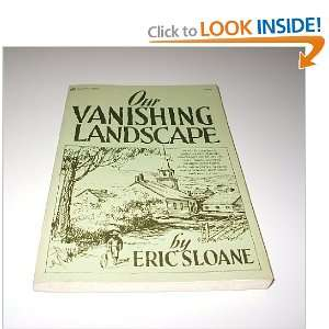 Our Vanishing Landscape (9780242939290): Eric Sloane