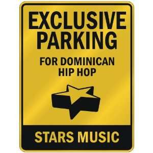 EXCLUSIVE PARKING  FOR DOMINICAN HIP HOP STARS  PARKING