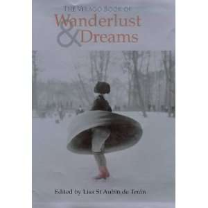 Virago Book of Wanderlust and Dreams (9781860494178): Lisa