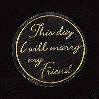 This Day I Will Marry My Friend Seals invitation favors
