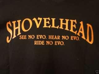SHOVEL HEAD T SHIRT SEE NO EVO HARLEY RIDER COOL SHIRTS