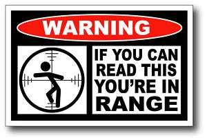Youre in Range Warning Sticker Decal Ram Cummins 4x4
