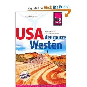 USA   Der ganze Westen Das komplette Handbuch für Reisen zu