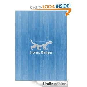 The Honey Badger and the Cobra: David Raimo:  Kindle Store