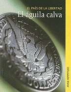 La Aguila Calva by Anne Hempstead (Used, New, Out of Print)   Alibris