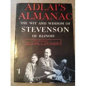 Adlais Almanac: The Wit and Wisdom of Stevenson of