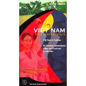 Viet Nam: From Past to Future: Mai Ly Quang: Books