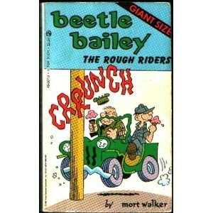 Beetle Bailey The Rough Riders (9780523490076) Mort Walker Books