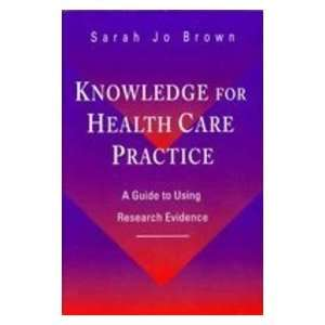 Evidence: Sarah Jo Brown PhD RN: 9780721678030:  Books