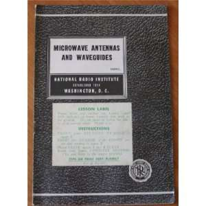 Microwave Antennas and Waveguides 69RC (National Radio