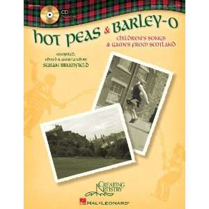 Hot Peas And Barley o   Childrens Songs And Games From