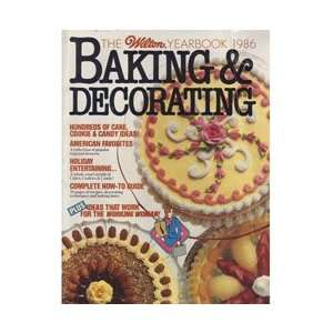Wilton Yearbook of Baking & Cake Decorating 1986