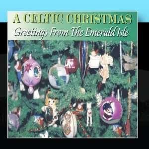 Celtic Christmas   Greetings From The Emerald Isle Irish Joe Music