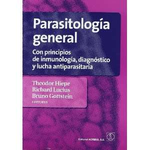 PARASITOLOGIA GENERAL (9788420011578): HIEPE THEODOR