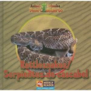 De Cascabel (Animals That Live in the Desert / Animales Del Desierto