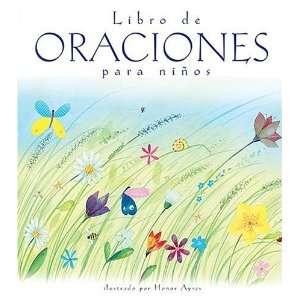 Libro de oraciones para ninos (Spanish Edition) [Hardcover