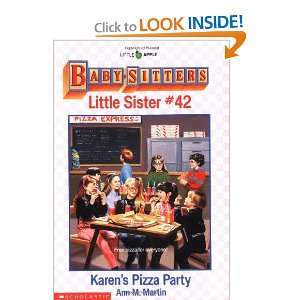 Karens Pizza Party (Baby Sitters Little Sister, No. 42