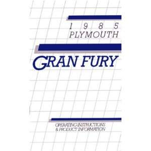 1985 PLYMOUTH GRAN FURY Owners Manual User Guide