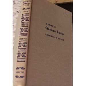 Book of German Lyrics Friedrich Bruns  Books