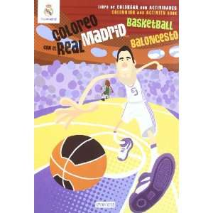 Coloreo con el Real Madrid: Baloncesto Basketball