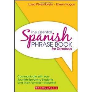 Spanish Phrase Book for Teachers Communicate With Your Spanish
