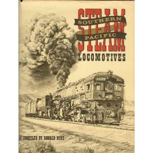 Southern Pacific Steam Locomotives A Pictorial Anthology