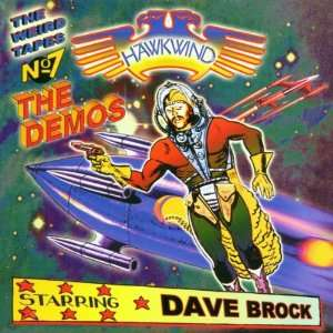 Weird Tapes 7 Dave Brock Demos [Live, Original recording remastered