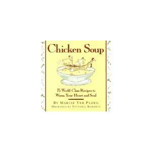 Chicken Soup (9780385477703) Barbara Chernetz Books