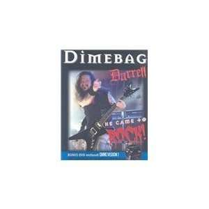 Dimebag Darrell He Came to Rock [Paperback] Susan Doll Books