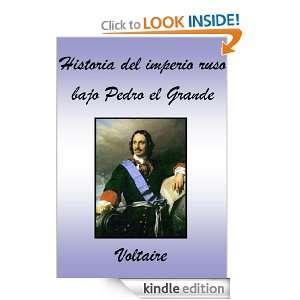 Historia del imperio ruso bajo Pedro el Grande (Spanish Edition