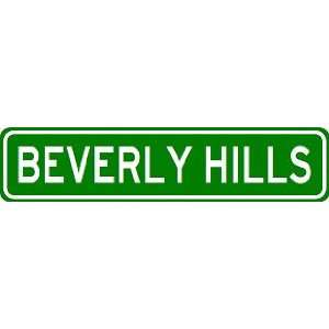 BEVERLY HILLS City Limit Sign   High Quality Aluminum