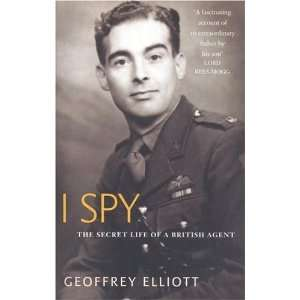 I Spy: The Secret Life of a British Agent (9780316639705