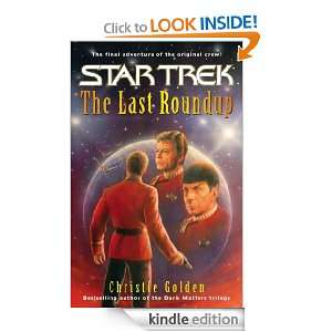 The Last Roundup (Star Trek (Unnumbered Hardcover)) Christie Golden