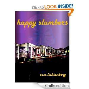 Happy Slumbers (Dragon City (Book Four of Four)): Tom Lichtenberg