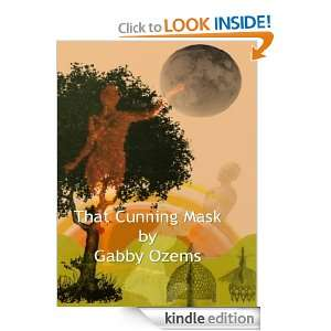 That Cunning Mask (1): Gabby Ozems:  Kindle Store