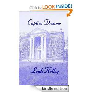 Start reading Captive Dreams on your Kindle in under a minute . Don