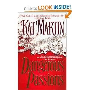 Dangerous Passions [Mass Market Paperback] Kat Martin