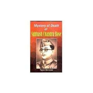 Mystery of death of Subhash Chandra Bose (9788178800271