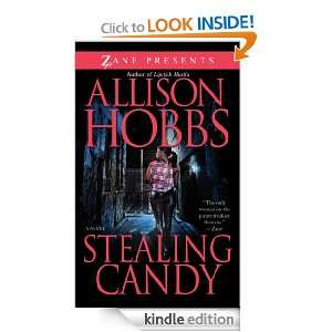 Stealing Candy (Zane Presents) Allison Hobbs  Kindle