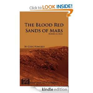 The Blood Red Sands of Mars Murder on Mars Greg Fowlkes