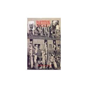 Partition: The Real Story (9788185199764): Mushtaq Naqvi